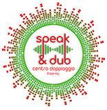 Speak & Dub